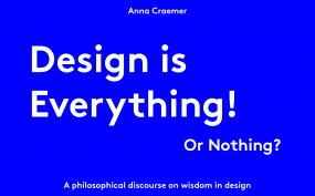 Philosophy of Design, anna, craemer,